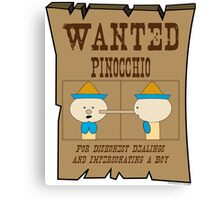 Wanted: Pinocchio Canvas Print