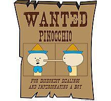 Wanted: Pinocchio Photographic Print