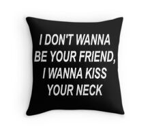 Quote Cool Throw Pillow