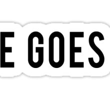 Life Goes On Sticker