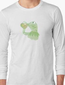 Kermit sipping Tea meme Long Sleeve T-Shirt