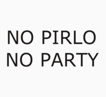 No Pirlo No Party by Oli3198