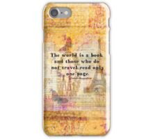St. Augustine travel quote the world is a book and those who do not travel iPhone Case/Skin