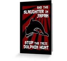 Protest the Taiji Dolphin Hunt 3 Greeting Card