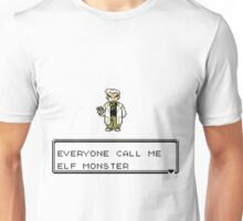 "Everyone call me ""Elf Monster"" - Jontron Unisex T-Shirt"