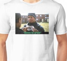 The Wire - Money be green Unisex T-Shirt