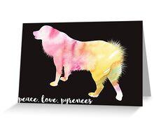 Peace, Love, Pyrenees Greeting Card