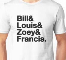 Left 4 Dead Names Roll Call L4D Unisex T-Shirt