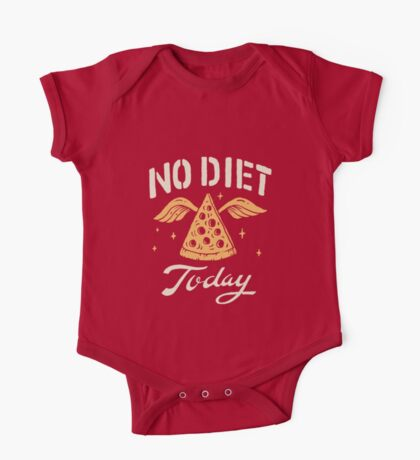 No Diet Today One Piece - Short Sleeve