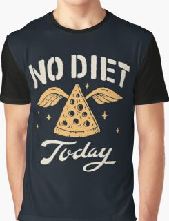 No Diet Today Graphic T-Shirt