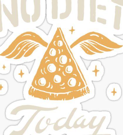 No Diet Today Sticker