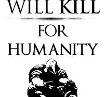 Will Kill for Humanity (DS1) by MTMBrother