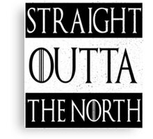 straight outta the north  Canvas Print