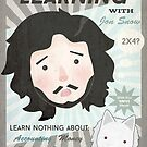 Learning with Jon Snow by CarlyWatts