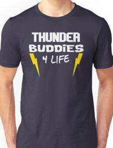 Ted - Thunder Buddies For Life Unisex T-Shirt