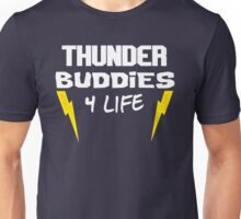 Ted - Thunder Buddies For Life Unisex T-Shirt