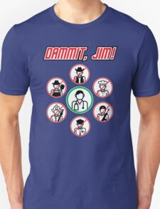 Dammit Jim Unisex T-Shirt