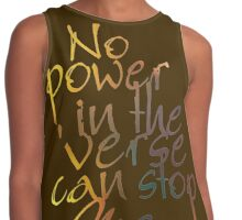 No Power in the 'Verse can stop Me, Browncoats Forever Contrast Tank