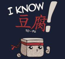 I KNOW TO-FU by crula