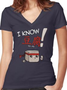 I KNOW TO-FU Women's Fitted V-Neck T-Shirt