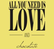 All You Need Is Love and Chocolate Kids Tee