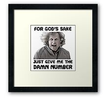 Give Me The Damn Number Dumb And Dumber Framed Print