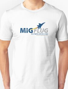 MiGFlug - Be a Fighter Pilot for a Day Unisex T-Shirt