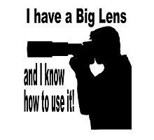 Big Lens Photographic Print
