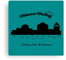 Welcome to Woodbury! Canvas Print