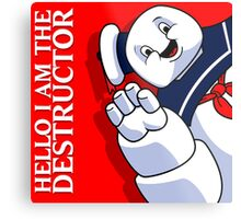 Hello I Am the Destructor Metal Print