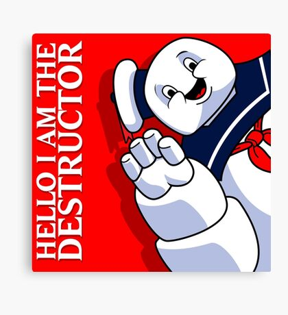 Hello I Am the Destructor Canvas Print