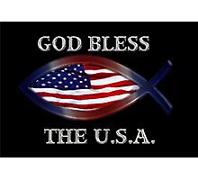 *★.• ╬ ╬ GOD BLESS THE U.S.A. PICTURE/CARD- CREATED BY RAPTURE777 *★.• ╬ ╬  Photographic Print