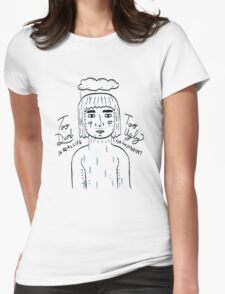 Too Dumb // Too Ugly Womens Fitted T-Shirt