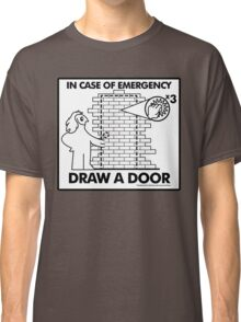 In Case of Emergencies Classic T-Shirt
