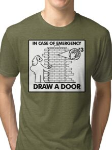In Case of Emergencies Tri-blend T-Shirt