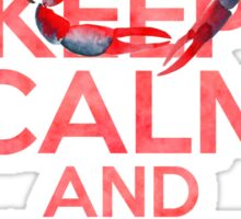 Keep Calm And Crab On Sticker