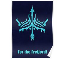 For the Freljord Poster