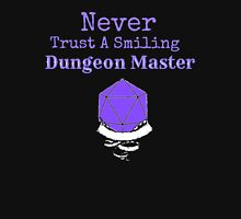 Never Trust A Smiling Dungeon Master Unisex T-Shirt