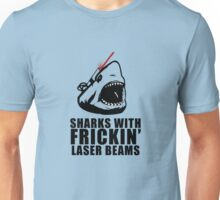 Sharks with frickin laser beams Unisex T-Shirt