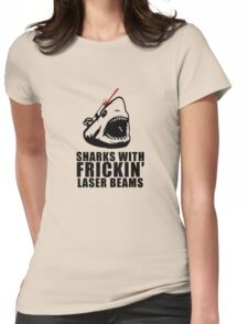 Sharks with frickin laser beams Womens Fitted T-Shirt