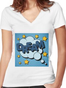 Bubble with Expression Dream in Vintage Comics Style Women's Fitted V-Neck T-Shirt