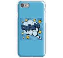 Bubble with Expression Dream in Vintage Comics Style iPhone Case/Skin
