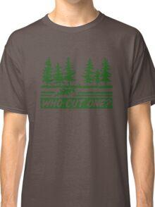 Who Cut One Classic T-Shirt