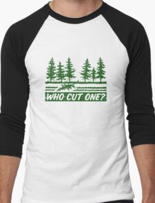 Who Cut One Men's Baseball ¾ T-Shirt