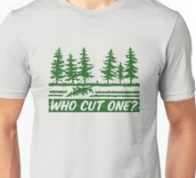 Who Cut One Unisex T-Shirt