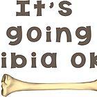Tibia Bone Pun  by arojas18