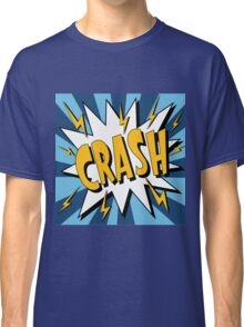 Bubble with Expression Crash in Vintage Comics Style Classic T-Shirt
