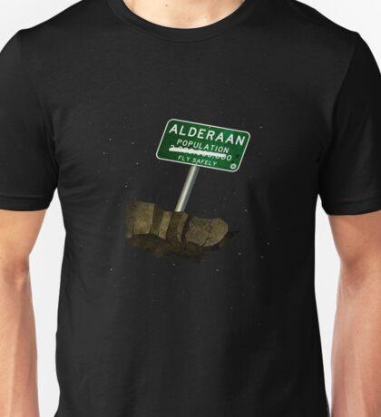 Welcome to Alderaan Unisex T-Shirt