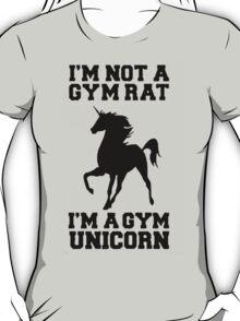 Im not a gym rat, im a gym unicorn T-Shirt