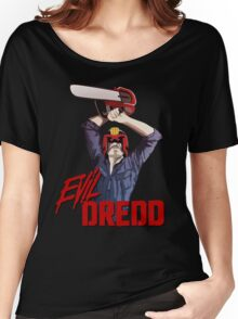 Evil Dredd Women's Relaxed Fit T-Shirt